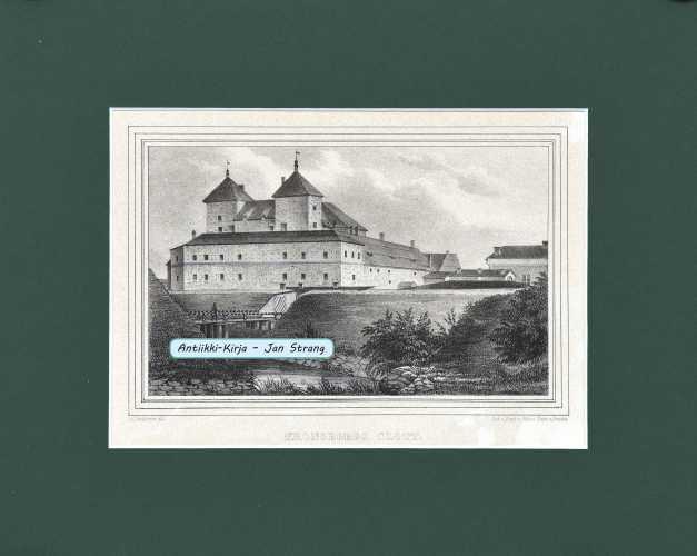 LINDESTRÖM, A. W. Kronoborgs slott  ( Hämeen linna)
