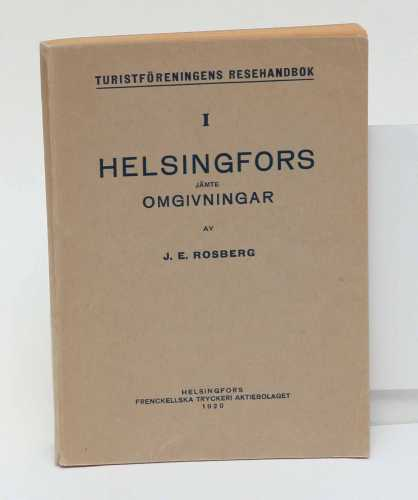 ROSBERG, J.E. Helsingfors jämte omgivningar