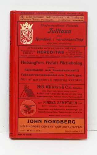 Storfurstendömet Finlands Tulltaxa jämte Handbok i varubehandling enligt finsk tullagstiftning