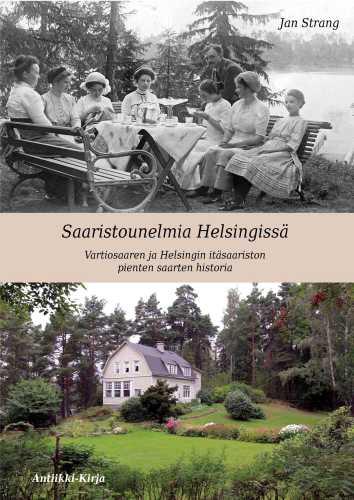 Strang, Jan. Saaristounelmia Helsingissä