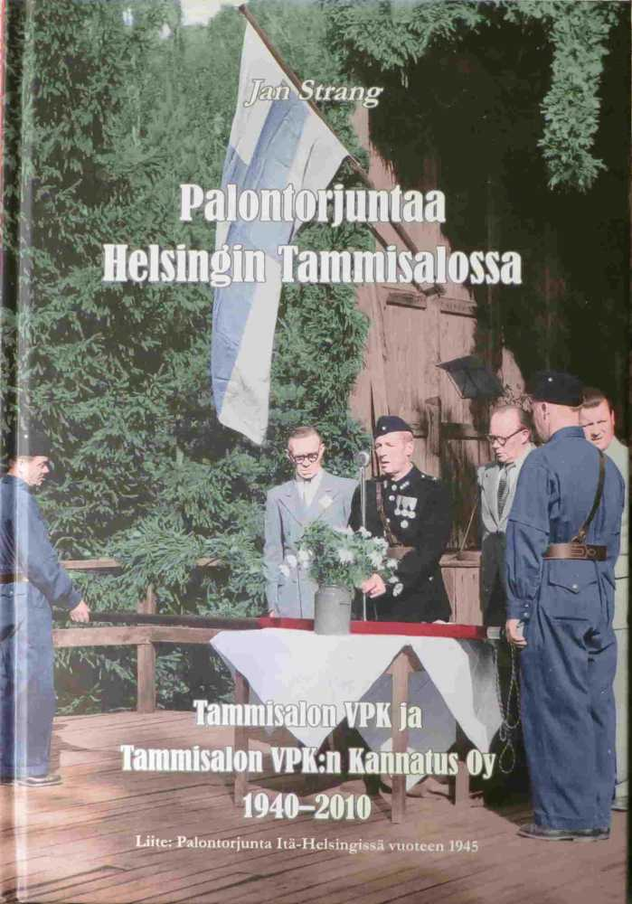 Strang, Jan. Palontorjuntaa Helsingin Tammisalossa