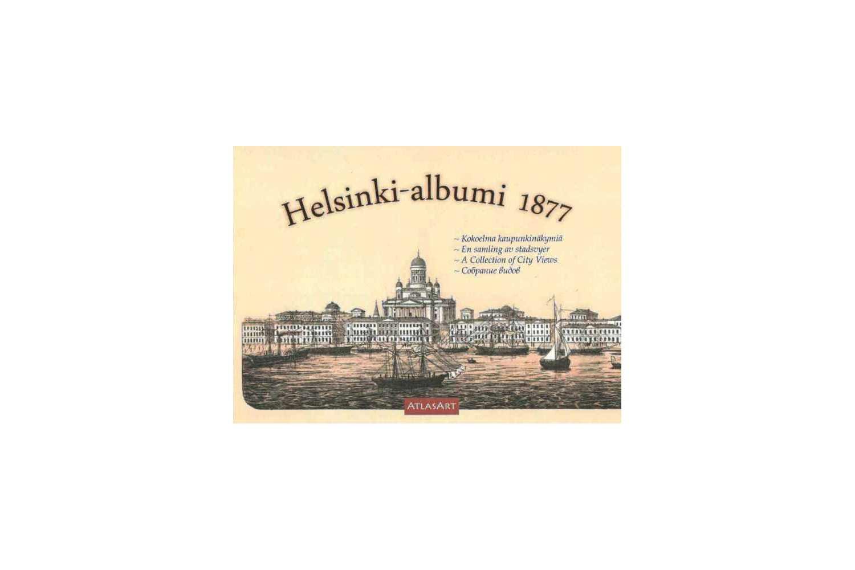 Strang, Jan (ed). Helsinki-albumi 1877 - A Collection of City Views