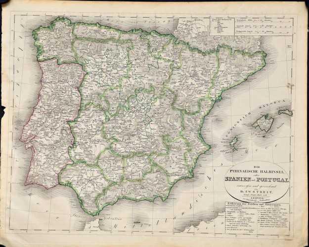 Streit, F.W. Die Pyrenaeische Halbinsel, oder Spanien und Portugal.