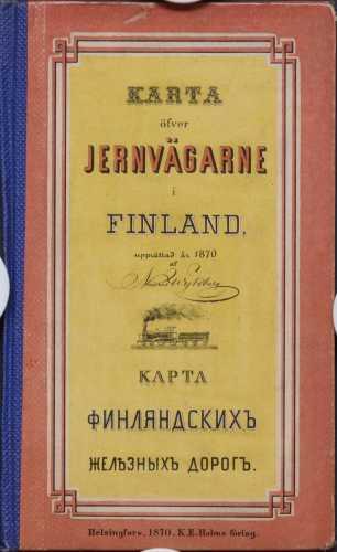 M. Wijkberg. Suomen rautateiden kartta v. 1870 - 1:200 000