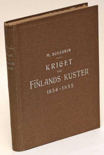 Borodkin, M. Kriget vid Finlands kuster 1854-1855