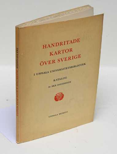 Davidsson, Åke. Handritade kartor över Sverige i Uppsala Universitetsbibliotek