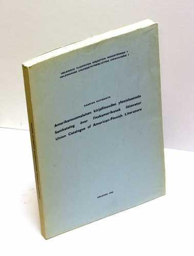 Amerikan suomalaisen kirjallisuuden yhteisluettelo